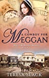 A Cowboy for Meggan: Sweet Historical Western Romance (Willow Wood Brides Book 6) (English Edition)