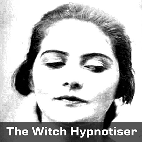 The Witch Hypnotizer audiobook cover art