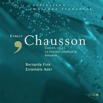 Chausson: Concert Op.21, Mélodies, La chanson perpétuelle
