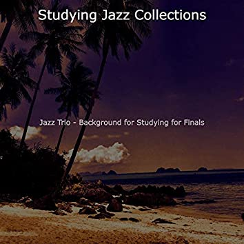 Jazz Trio - Background for Studying for Finals