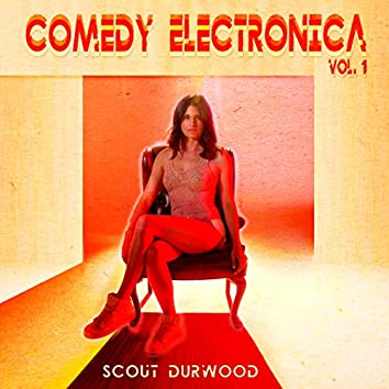 Comedy Electronica, Vol. 1