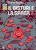 Il bisturi e la spada (Vol. 3)...