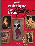 Rubrique à brac - RAB Gallery de Gotlib. Marcel (1997) Broché