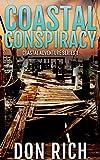 COASTAL CONSPIRACY: Coastal Adventure Series Number 1