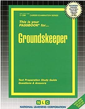 Groundskeeper Passbooks   Career Examination Series