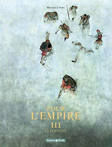 Pour L'Empire - tome 3 - La Fortune (3)
