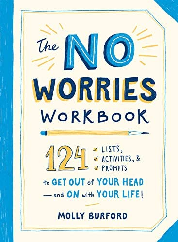 The No Worries Workbook 124 Lists Activities and Prompts to Get Out of Your Head and On with product image