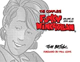 """The Complete Funky Winkerbean, Volume 10, 1999€""""2001 (The Complete Funky Winkerbean, 10)"""