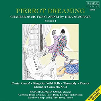 Thea Musgrave: Chamber Music for Clarinet, Vol. 1 – Pierrot Dreaming