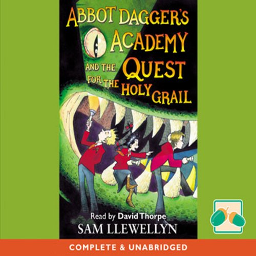 Abbot Dagger's Academy and the Quest for the Holy Grail audiobook cover art