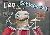 Leo Lernt Schlagzeug - Ein Lehrbuch für Kinder [Paulemann Publishing 2020] Schlagzeug lernen Schlagzeug Kinder Schlagzeug Buch