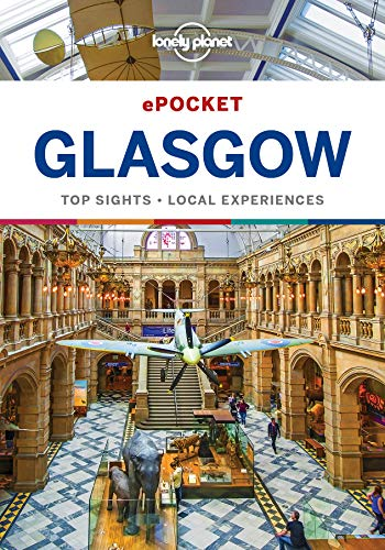 Lonely Planet Pocket Glasgow (Travel Guide)