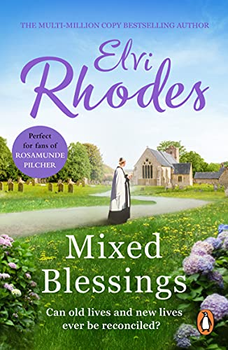Mixed Blessings: A wonderfully heart-warming novel guaranteed to stay with you for ever (English Edition)