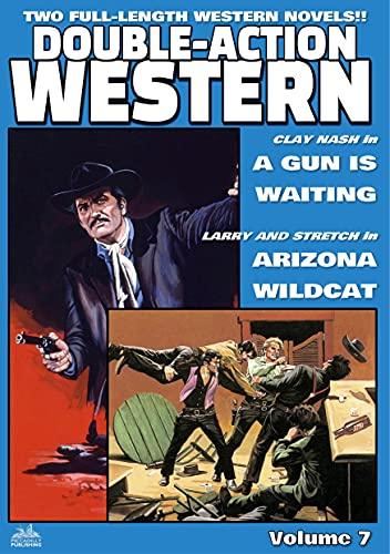 Double-Action Western Volume 7: A GUN IS WAITING plus ARIZONA WILDCAT (English Edition)