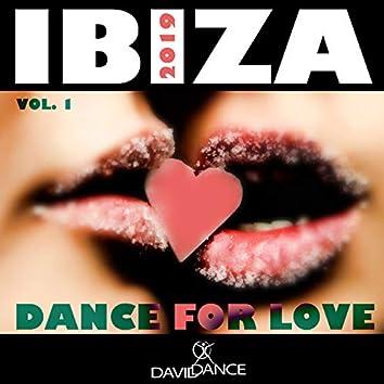 IBIZA 2019 - DANCE FOR LOVE VOL. 1