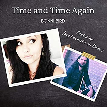 Time & Time Again (feat. Joey Lauretta)