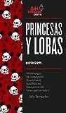 Princesas y lobas (Bebi Edita)