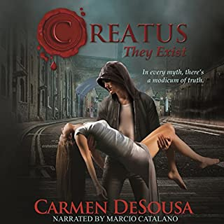 Creatus     Creatus Series, Book 1              By:                                                                                                                                 Carmen DeSousa                               Narrated by:                                                                                                                                 Marcio Catalano                      Length: 10 hrs and 35 mins     185 ratings     Overall 3.8