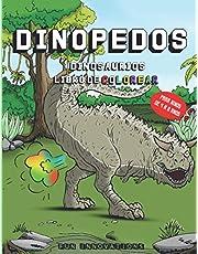 Dinosaurios Libro de Colorear para Niños de 4 a 8 años Dinopedos: Libro de bromas divertidas para niños de dinosaurios