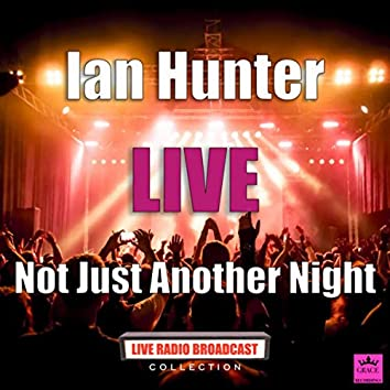 Not Just Another Night (Live)
