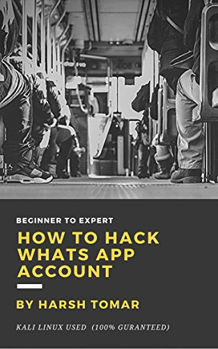 How to Hack Whats App Account (English Edition)