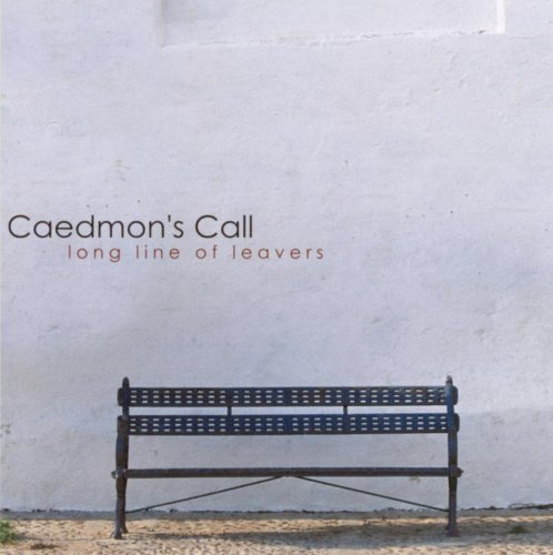 Long Line of Leavers by Caedmon\'s Call (2000) Audio CD