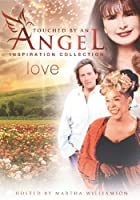Touched By an Angel: Inspiration Collection: Love [DVD] [Import]