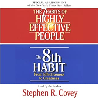 The 7 Habits of Highly Effective People & The 8th Habit (Special 3-Hour Abridgement) cover art