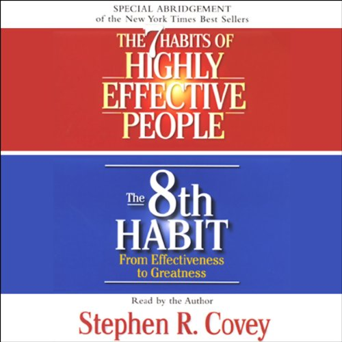 The 7 Habits of Highly Effective People & The 8th Habit (Special 3-Hour Abridgement) audiobook cover art