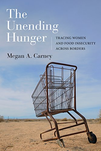 Image of The Unending Hunger: Tracing Women and Food Insecurity Across Borders