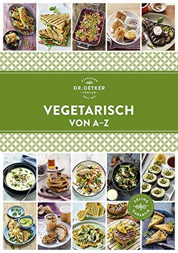 Vegetarisch von A - Z (A-Z Reihe)