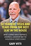 32 Years of Titles and Tears From the Best Seat in the House: What I...