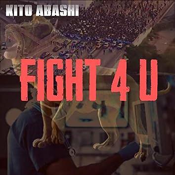 Fight 4 U