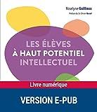 Les élèves à haut potentiel intellectuel (COMPRENDRE AIDE) - Format Kindle - 9782725674070 - 11,99 €