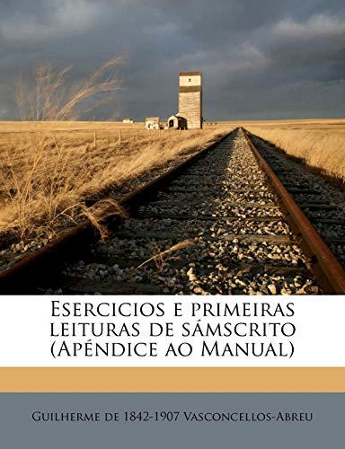 Esercicios E Primeiras Leituras de Samscrito (Apendice Ao Manual)