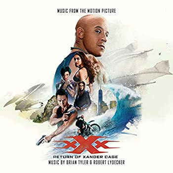 xXx  Return Of Xander Cage  Music From The Motion Picture