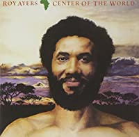 Africa Center of the World by ROY AYERS (2014-01-21)