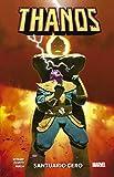 Thanos 4. Santuario Cero