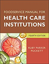 Foodservice Manual for Health Care Institutions (J-B AHA Press Book 150)