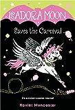 Isadora Moon Saves the Carnival: 6...