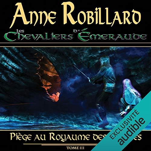Page de couverture de Les Chevaliers d'Émeraude - Tome 3
