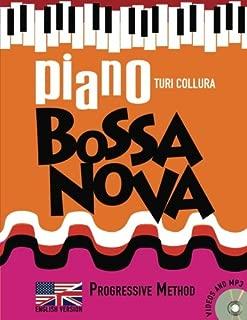 Piano Bossa Nova: A Progressive Method