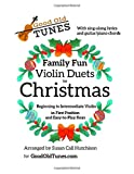 Family Fun Violin Duets for Christmas: with Sing-Along Lyrics and Guitar/Piano Chords (Good Old Tunes Violin Music)