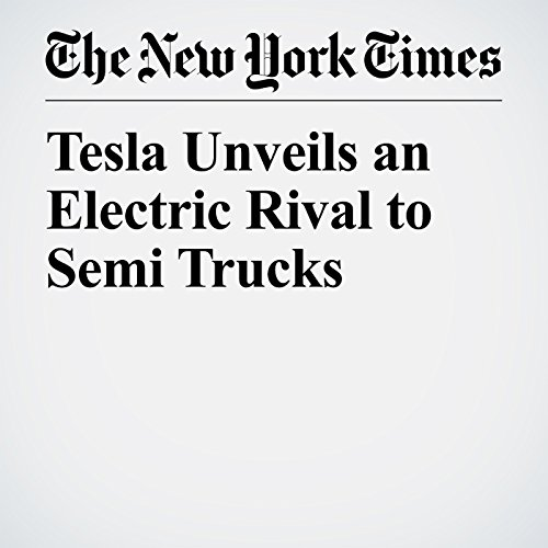 Tesla Unveils an Electric Rival to Semi Trucks copertina