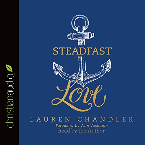 Steadfast Love audiobook cover art