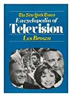 The New York Times Encyclopedia of Television 0812907213 Book Cover