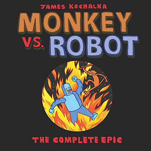 Monkey vs Robot: The Complete Epic (Monkey vs. Robot) (English Edition)
