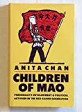 Children of Mao: Personality Development and Political Activism in the Red Guard Generation