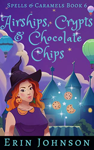Airships, Crypts & Chocolate Chips