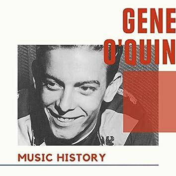Gene O'Quin - Music History